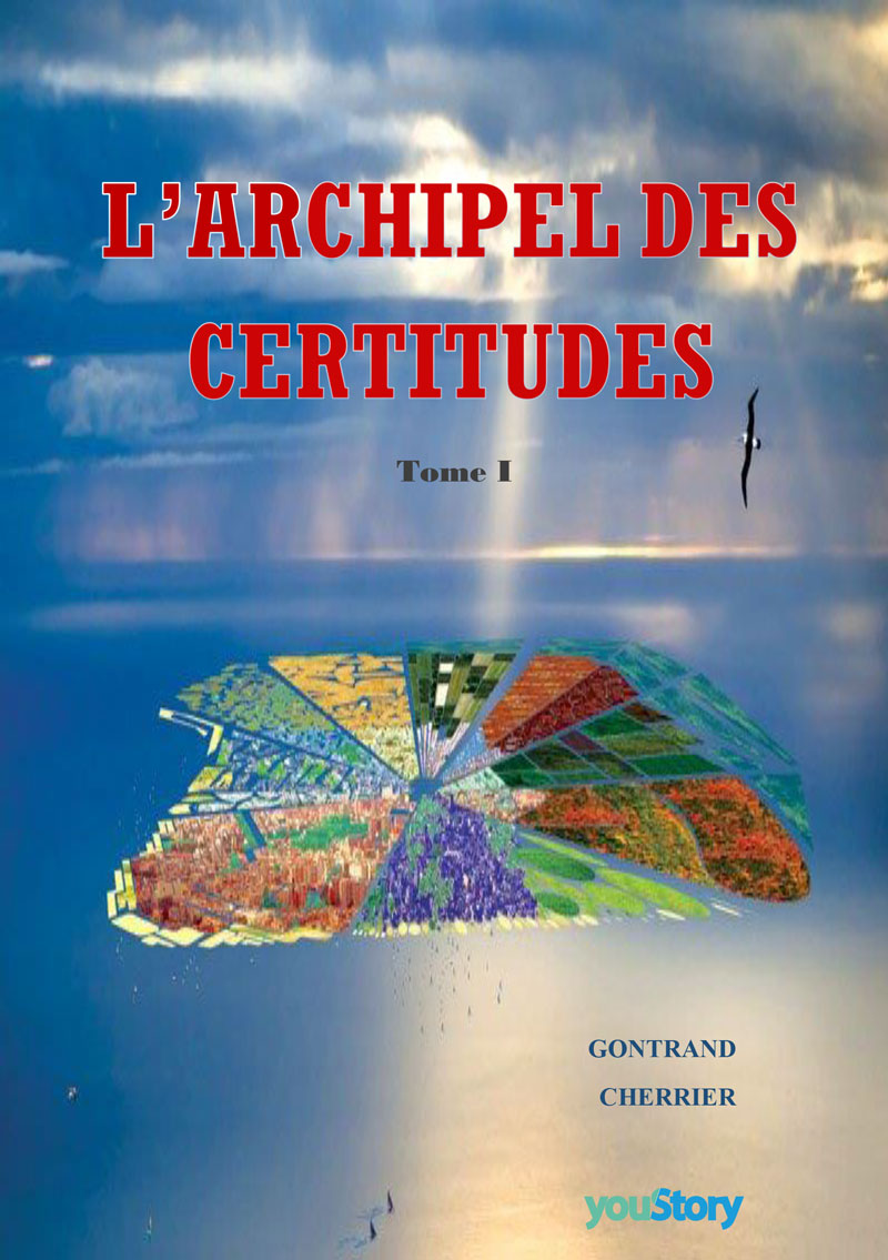 Couverture ebook L'archipel des certitudes
