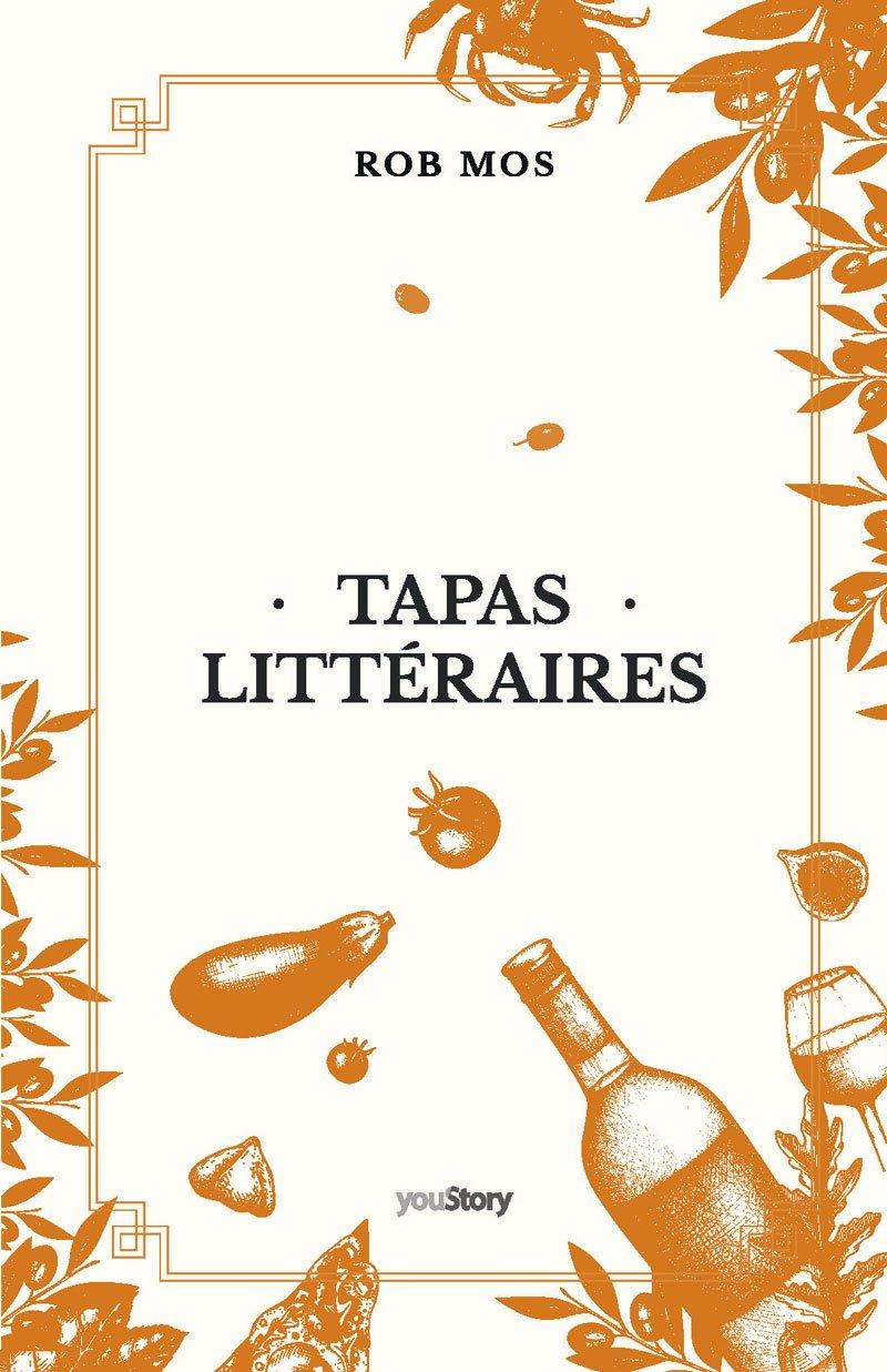 Couverture Tapas Littéraires - Rob Mos